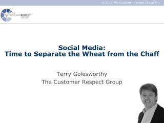 Social Media:  Time to Separate the Wheat from the Chaff