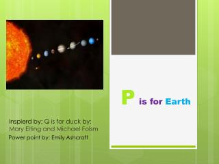 P is for  Earth