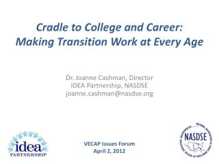 Cradle to College and Career: Making Transition Work at Every Age