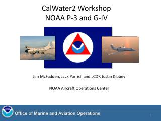 CalWater2 Workshop NOAA P-3 and G-IV