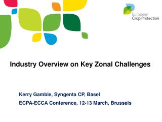 Industry Overview on Key Zonal Challenges