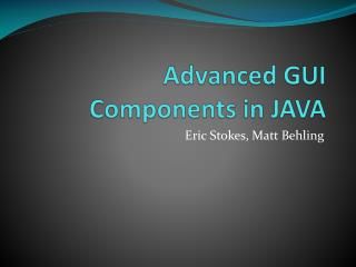 Advanced GUI Components in JAVA