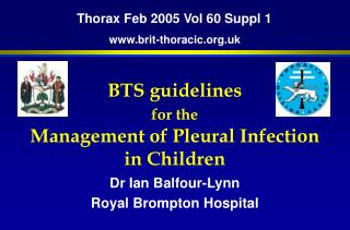 BTS guidelines  for the Management of Pleural Infection in Children