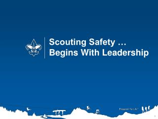 Scouting Safety … Begins With Leadership