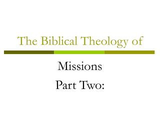 The Biblical Theology of