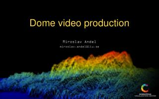 Dome v ideo production