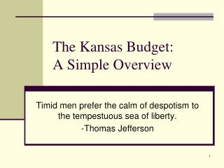 The Kansas Budget: A Simple Overview