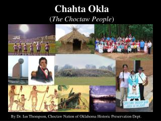 Chahta Okla ( The Choctaw People )