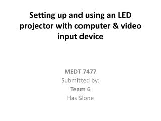 Setting  up and using an LED projector with computer & video input device