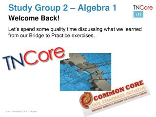 Study Group 2 –  Algebra 1