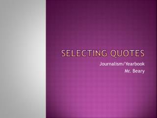Selecting quotes