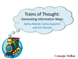 Trains of Thought:  Generating Information Maps