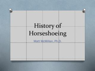 History of Horseshoeing