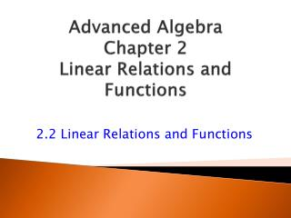 Advanced Algebra Chapter 2 Linear Relations and Functions