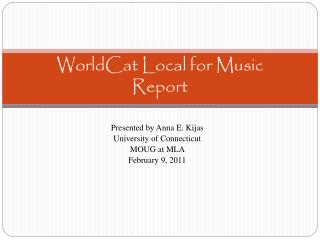 WorldCat  Local for Music  Report