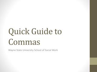 Quick Guide to Commas