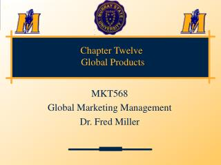 Chapter Twelve  Global Products