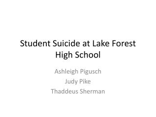 Student Suicide at Lake Forest High School