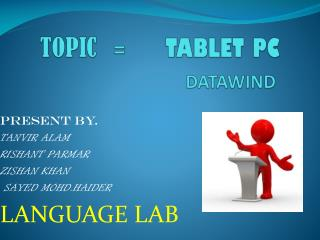 TOPIC    =        TABLET PC DATAWIND