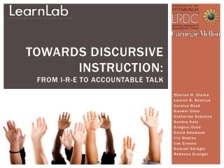 Towards discursive instruction:  from I-R-E to Accountable Talk