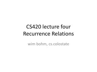 CS420 lecture four Recurrence Relations