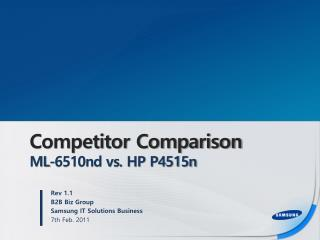 Competitor Comparison ML-6510nd vs. HP P4515n