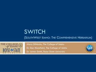 SWITCH (SouthWest Idaho: The Comprehensive Herbarium)