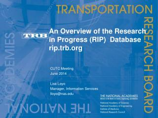 An Overview of the Research in Progress (RIP)  Database rip.trb.org