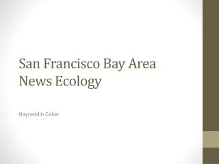 San  Francisco Bay  Area  News  Ecology