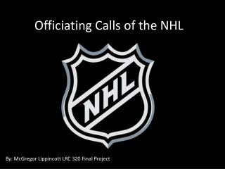 Officiating Calls of the NHL
