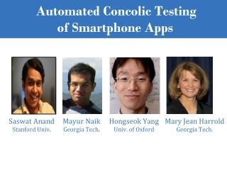 Automated  Concolic Testing  of  Smartphone  Apps