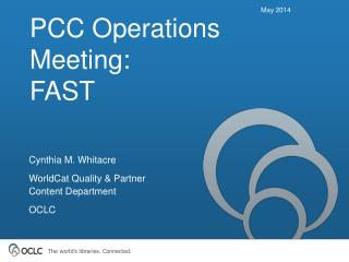 PCC Operations Meeting:    FAST