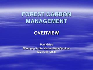 FOREST CARBON MANAGEMENT