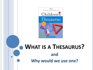 What is a Thesaurus?