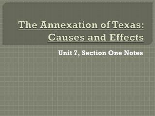 The Annexation of Texas: Causes and Effects