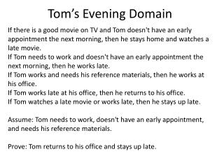 Tom's Evening Domain