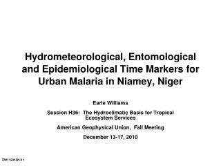 Earle Williams Session H36:  The  Hydroclimatic  Basis for Tropical Ecosystem Services