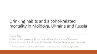 Drinking habits and alcohol-related mortality in Moldova, Ukraine and Russia