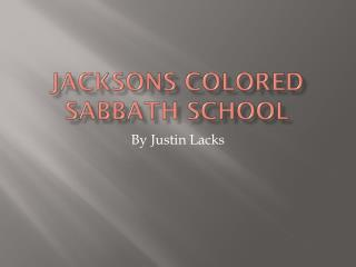 Jacksons Colored Sabbath School