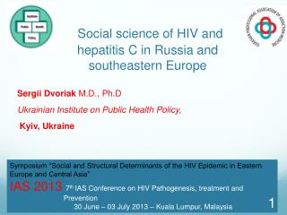 Social science of HIV and hepatitis C in Russia and southeastern Europe