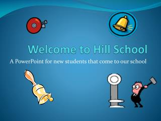 Welcome to Hill School