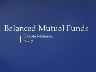 Balanced  Mutual Funds