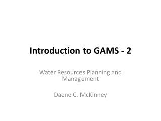 Introduction to GAMS - 2