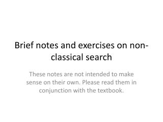 Brief notes and exercises on non-classical search