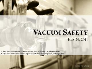 Vacuum Safety