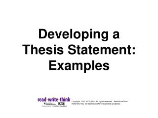 Developing a  Thesis Statement: Examples