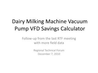 Dairy Milking Machine Vacuum Pump VFD Savings Calculator