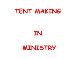 TENT MAKING  IN  MINISTRY