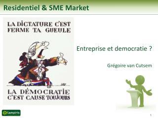 Residentiel & SME Market