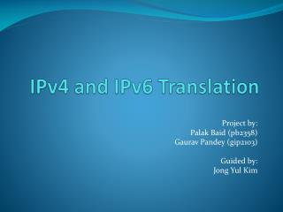 IPv4 and IPv6 Translation
